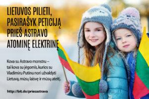 Lietuvos pilieti, pasirašyk peticiją prieš Astravo atominę elektrinę ir už saugią Lietuvos bei mūsų vaikų ateitį!