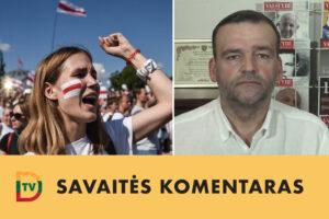 Okupuota valstybė. IV dalis: Baltarusijos žmonių kova už laisvę! Dėl ko Lietuvoje turėtume džiaugtis, dėl ko – nerimauti, o dėl ko mums turėtų būti gėda?