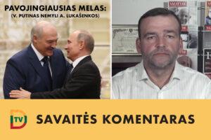 Okupuota valstybė. V dalis: kaip Lietuvoje sekant pasaką apie V. Putino nemeilę A. Lukašenkai padedama užsmaugti Baltarusijos laisvę?