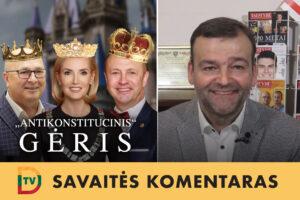 Dugnas: Lietuvoje iškreiptu būdu išprievartauti Konstituciją yra gėris.